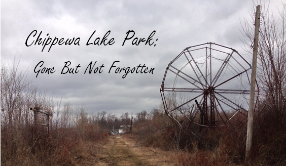 Chippewa Lake Park Gone But Not Forgotten Part I Coaster101