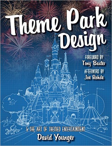 theme park design and the art of themed entertainment book review