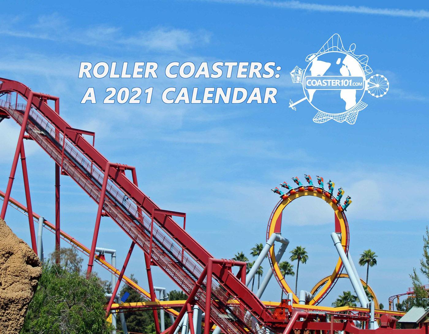 Carowinds Calendar 2022.2021 Coaster101 Calendar Now On Sale 100 Of Proceeds Benefitting Give Kids The World Coaster101